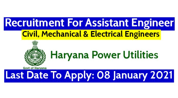 Haryana Power Utilities Recruitment For Assistant Engineer Last Date 08 January 2021
