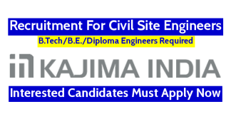 Kajima India Pvt Ltd Recruitment For Civil Site Engineers Interested Candidates Must Apply Now