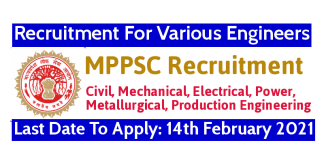 MPPSC Recruitment For Various Engineers Last Date To Apply 14th February 2021