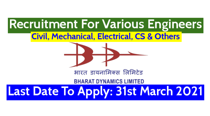 BDL Recruitment For Various Engineers Last Date To Apply 31st March 2021