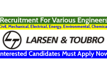 Larsen & Toubro Recruitment For Various Engineers Interested Candidates Must Apply Now