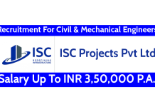 ISC Projects Pvt Ltd Recruitment For Civil & Mechanical Engineers Salary Up To INR 3,50,000 P.A.