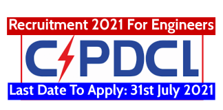 CSPDCL Recruitment 2021 For Engineers Last Date To Apply 31st July 2021