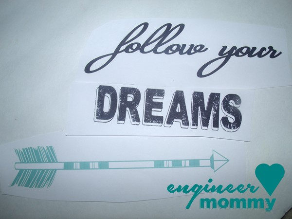 "DIY decorative ""follow your dreams"" sign"