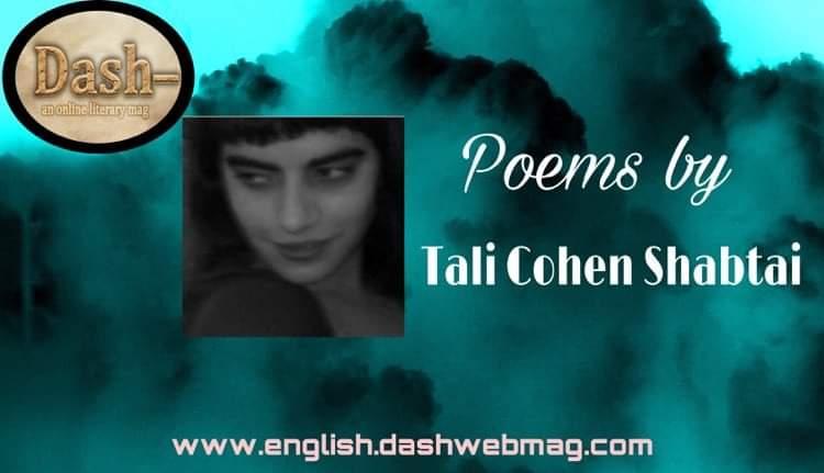 Poems by Tali Cohen Shabtai