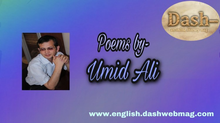 Poems by Umid Ali