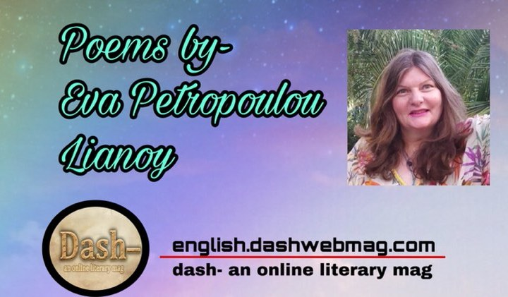 Poems by- Eva Petropoulou Lianoy