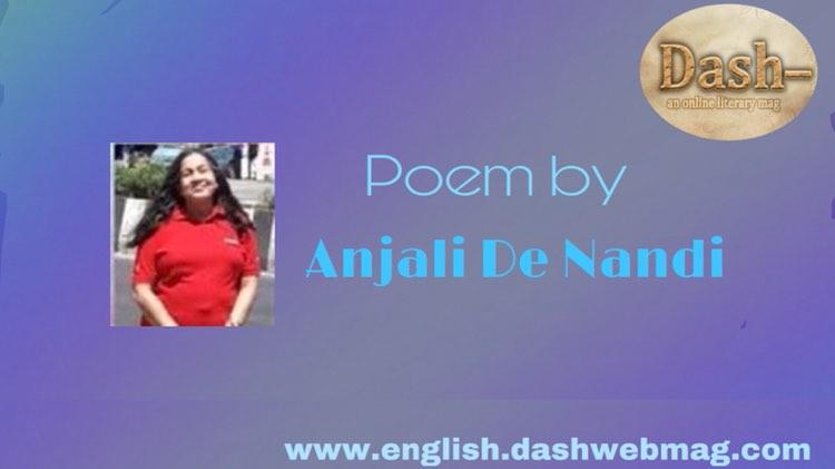 Poems by— Anjali De Nandee, Mom