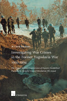Bassiouni: Investigating War Crimes in the Former Yugoslavia War 1992-1994