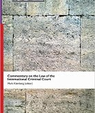 Klamberg: Commentary on the Law of the International Criminal Court