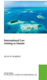 International Law Relating to Islands - Sean D. Murphy