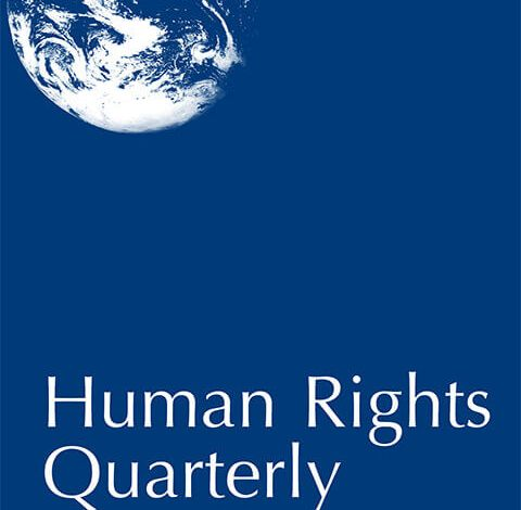 Human Rights Quarterly - Volume 41, Number 2, May 2019