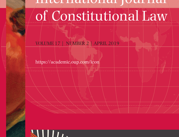 International Journal of Constitutional Law - Volume 17, Issue 2, April 2019