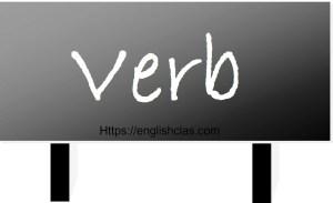 Pengertian, Jenis Verb dan Fungsinya dan Contoh dalam Bahasa Inggris