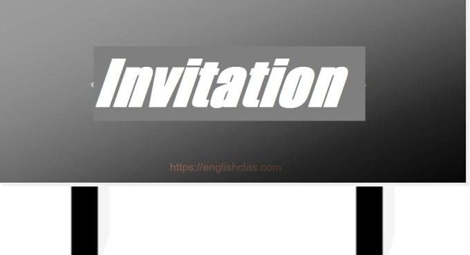 Definiton of Invitation Text, Generic Structure, dan Contohnya
