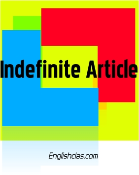 Definiton Indifinite Article, dan Contoh + Latihan Soal