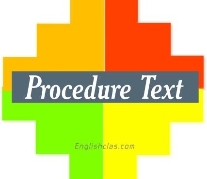 Definition Procedure Text dan Contoh