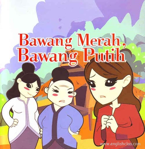 Example of Narrative Text (Bawang Merah dan Bawang Putih)