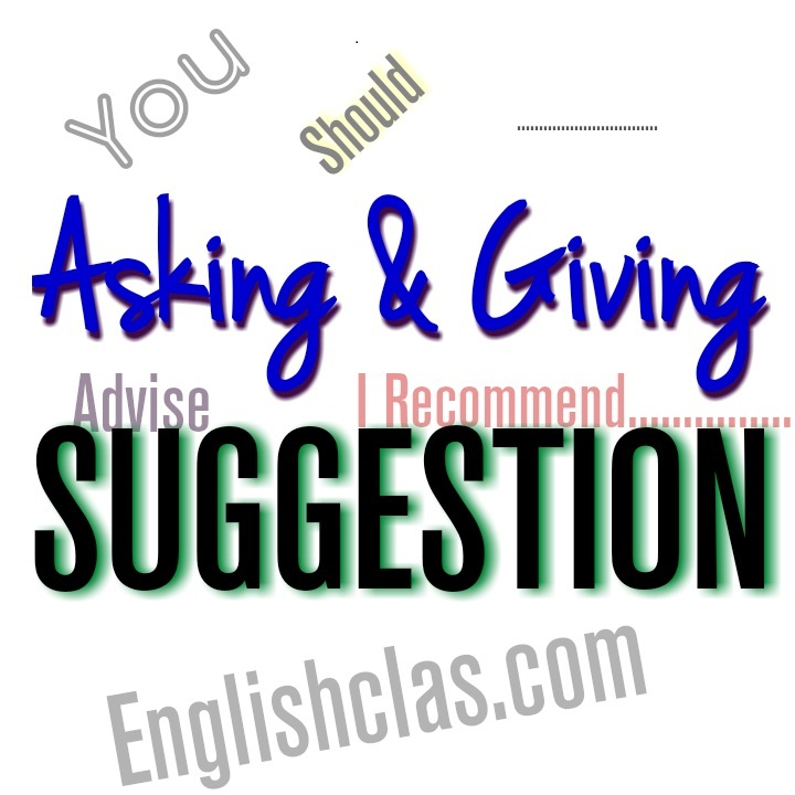 Penjelasan Asking and Giving Suggestion - Contoh dialog beserta Terjemahanya