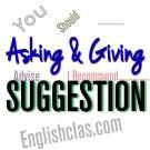 Penjelasan Asking and Giving Suggestion - Contoh dialog beserta Terjemahanya