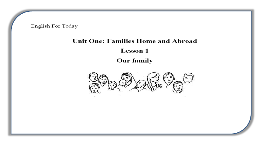 HSC English Textbook Reading Unit-1 Lesoon-1: Our Family