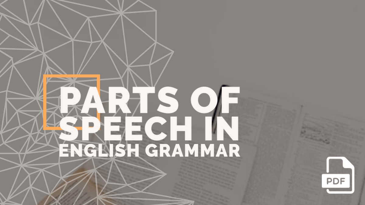 Parts of Speech in English Grammar with Examples [PDF