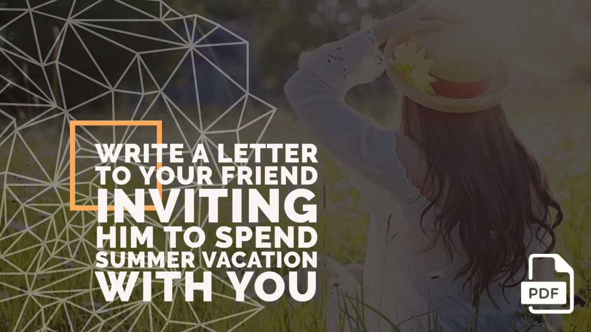 letter to your friend inviting him