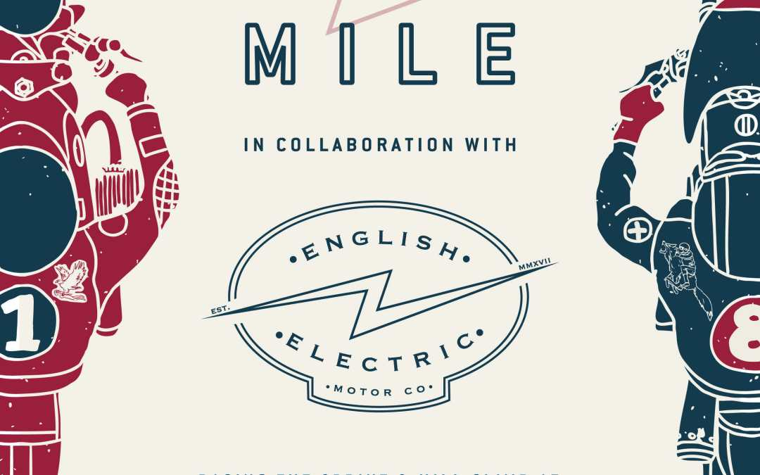 The Electric Mile – June 29th – July 1st