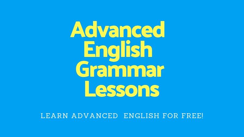 Advanced english grammar lessons