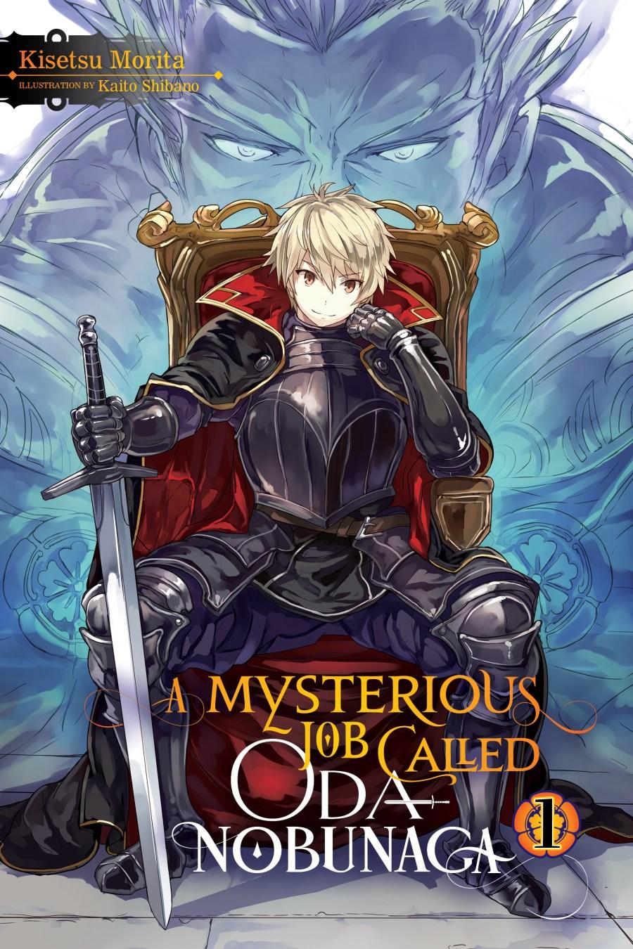 A Mysterious Job Called Oda Nobunaga Volume 1 Cover