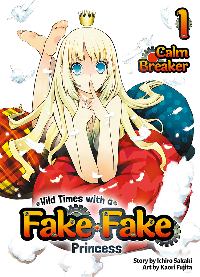 Wild Times with a Fake Fake Princess Volume 1 Cover