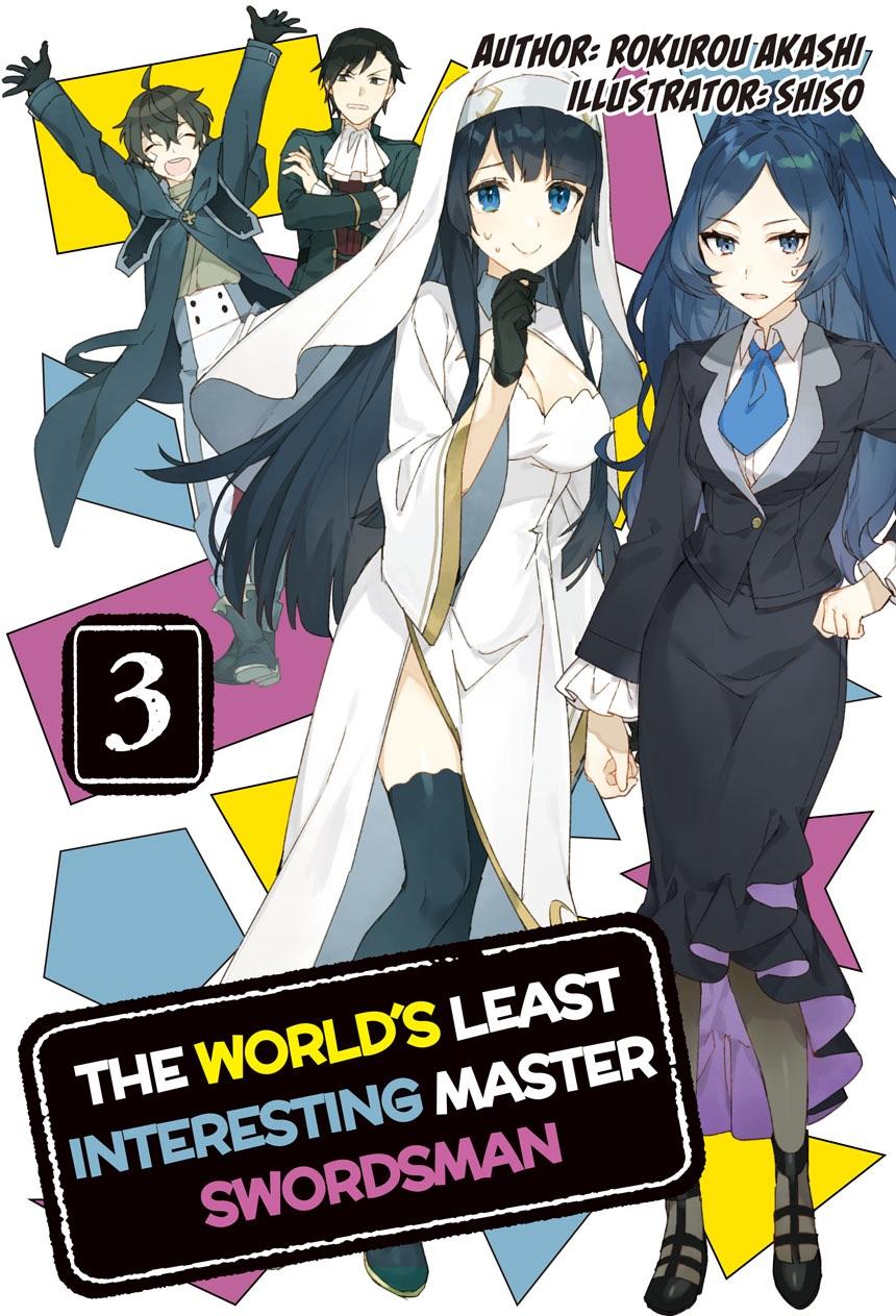 The World's Least Interesting Master Swordsman Volume 3 Cover
