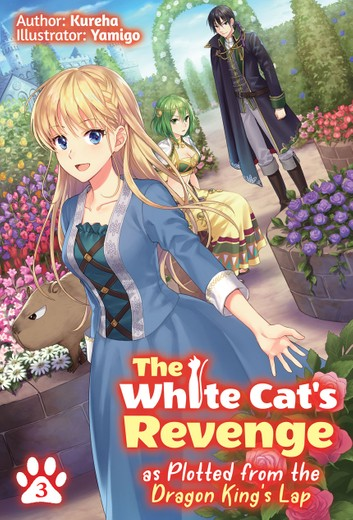 The White Cat's Revenge as Plotted from the Dragon King's Lap Volume 3
