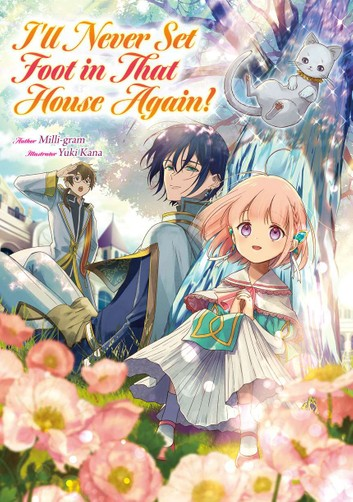 I'll Never Set Foot in That House Again!   Volume 1 Cover