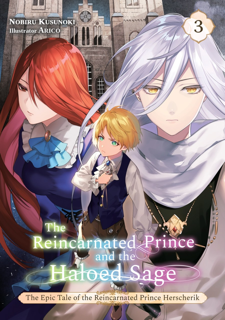 The Epic Tale of the Reincarnated Prince Herscherik Volume 3