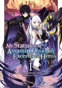 My Status as an Assassin Obviously Exceeds the Hero's Volume 1 Cover