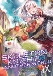 Skeleton Knight in Another WorldVolume 9