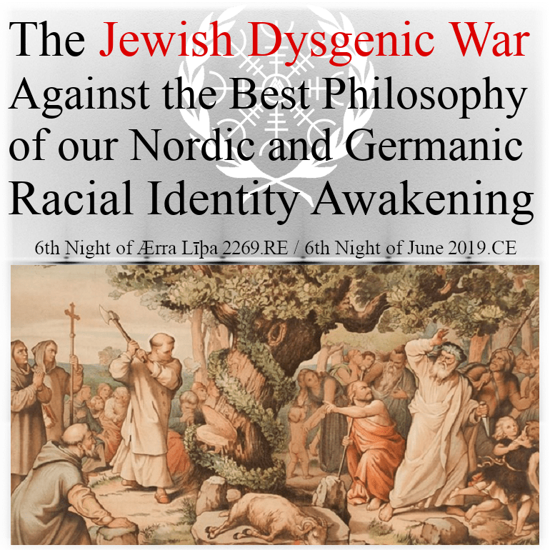 the-jewish-dysgenic-war-against-the-best-philosophy-of-our-northern-european-racial-awakening