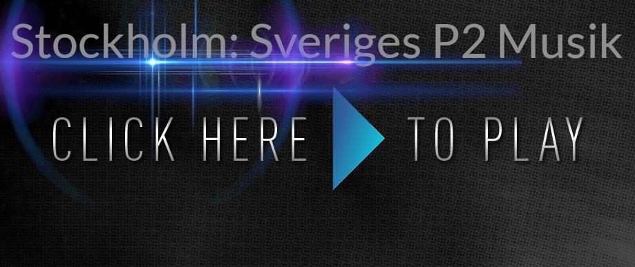 Stockholm  Sveriges Radio P2 Musik