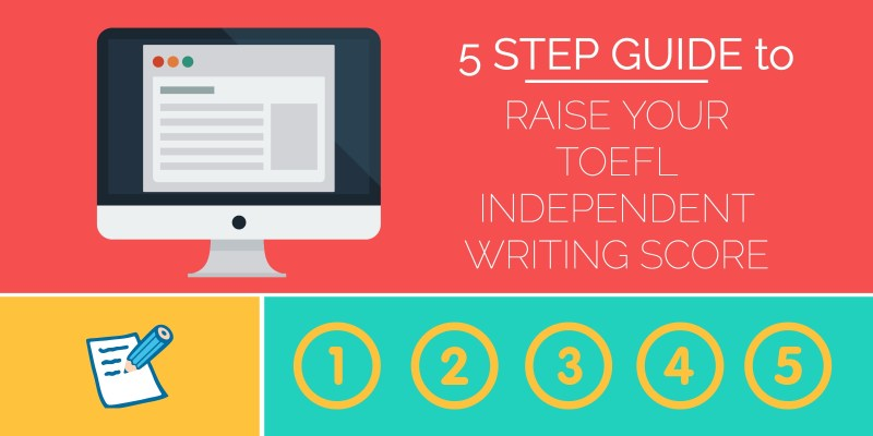 5 steps to perfect toefl writing score