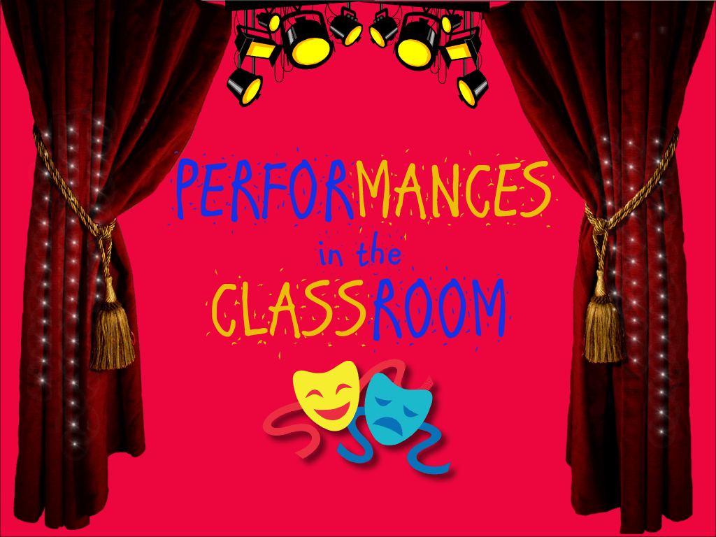 Classroom Performance Activities