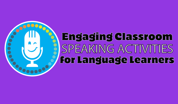 Classroom Speaking Activities