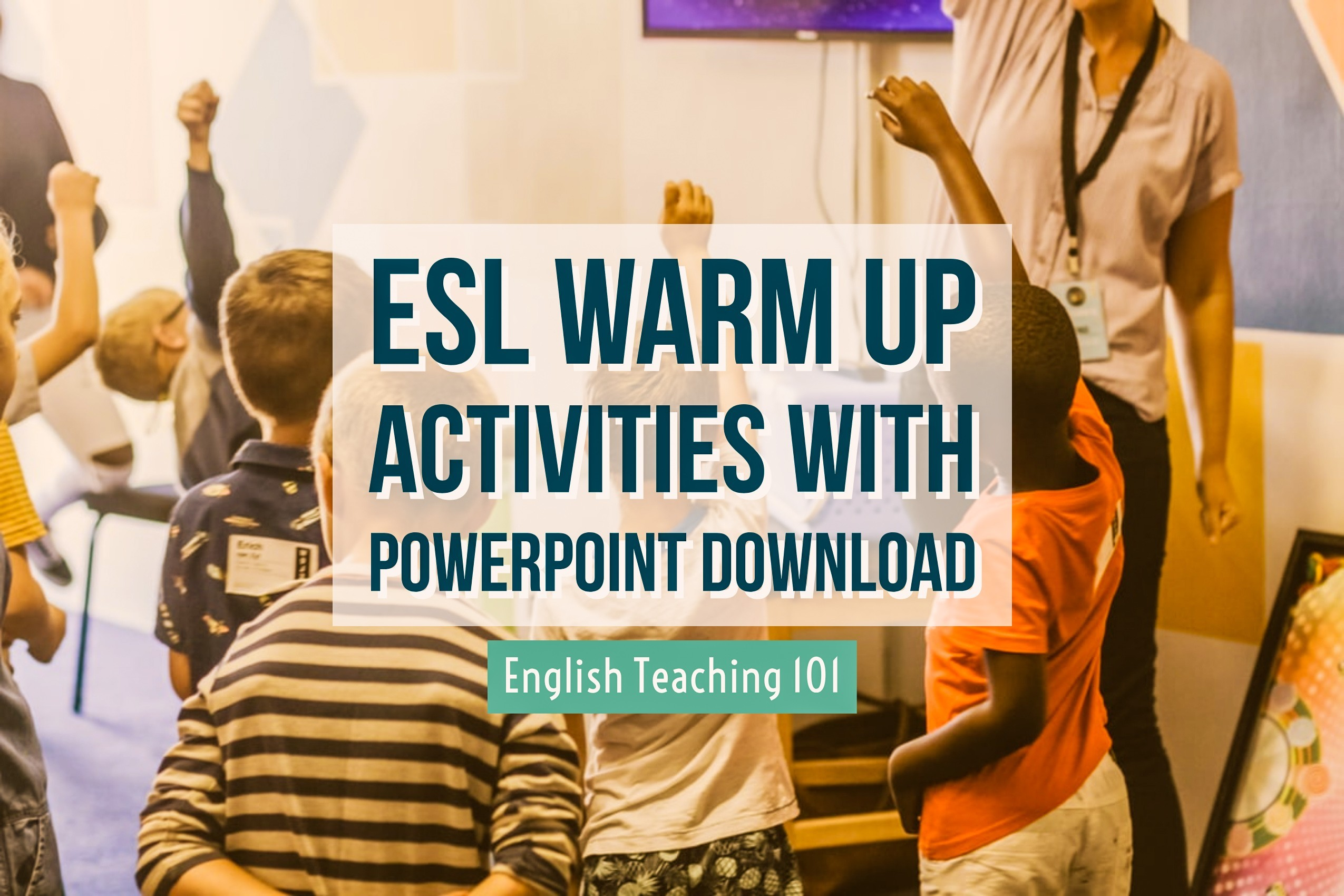 esl warm up activities with powerpoint download