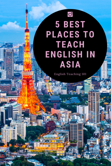 Discover 5 Best Places to Teach English in Asia
