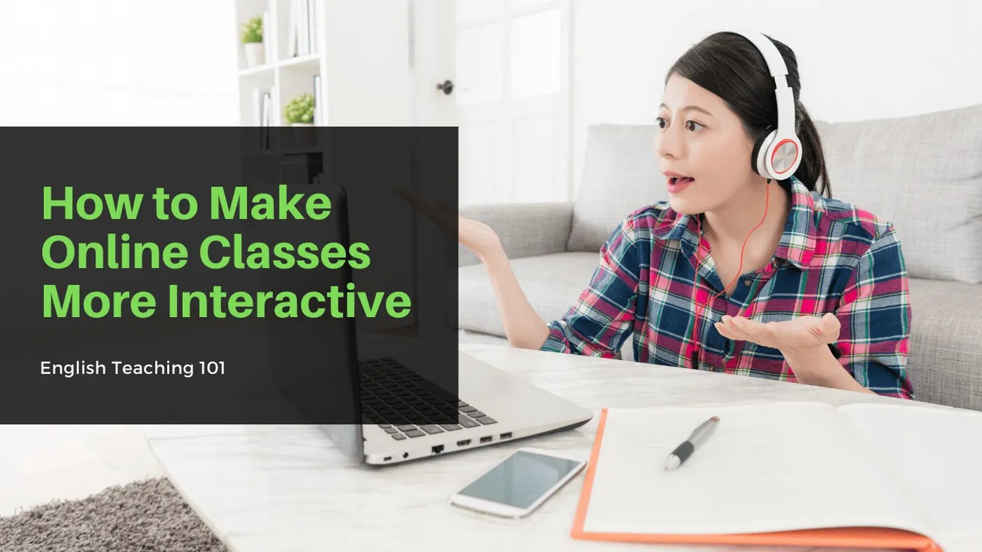 How to Make Online Classes More Interactive