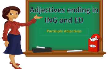 Adjectives ending in ING and ED