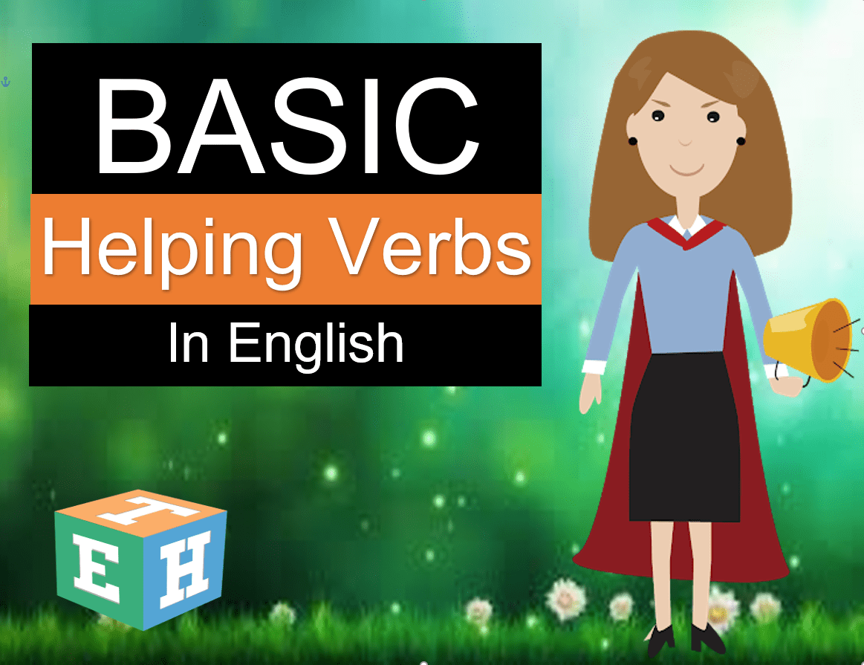 Basic Helping Verbs in English