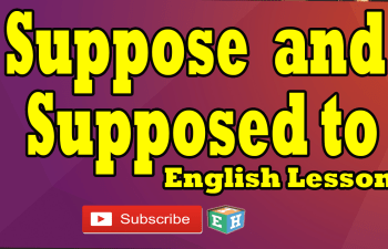 Suppose and Supposed To english lesson