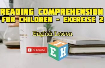 Reading comprehension for children – Exercise 2
