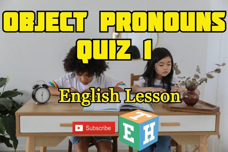Object Pronouns quiz 1